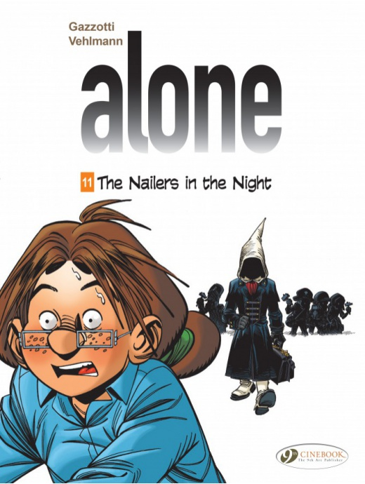 Alone 11 - The Nailers in the Night