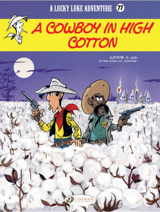 Lucky Luke 77 - A Cowboy in High Cotton
