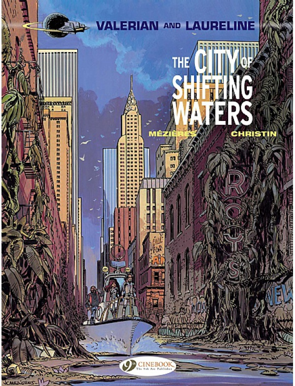 VALERIAN & LAURELINE VOL 01 CITY OF SHIFTING WATERS