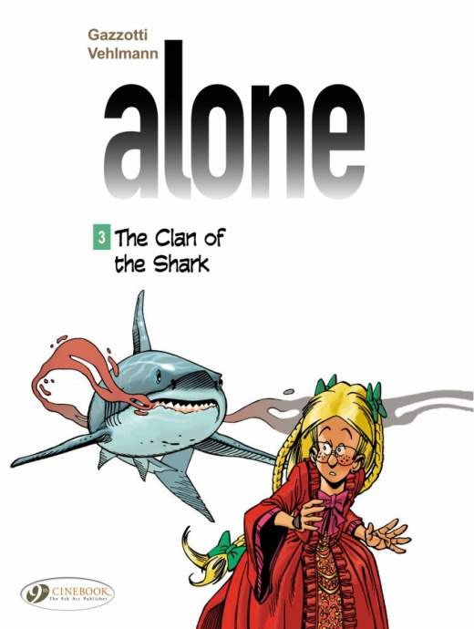 Alone 03 - The Clan of the Shark
