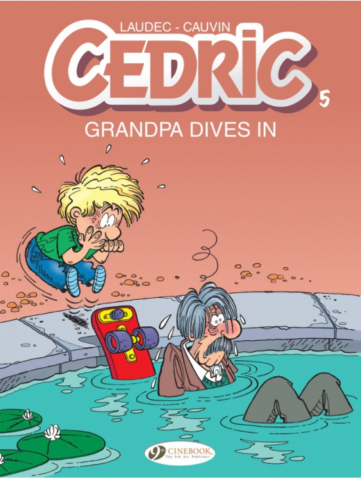 Cedric 05 - Grandpa Dives in