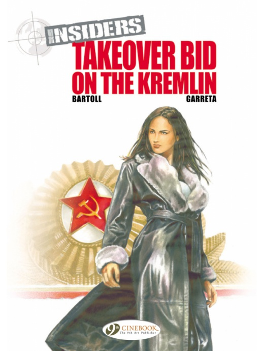Insiders 4 - Takeover Bid on the Kremlin