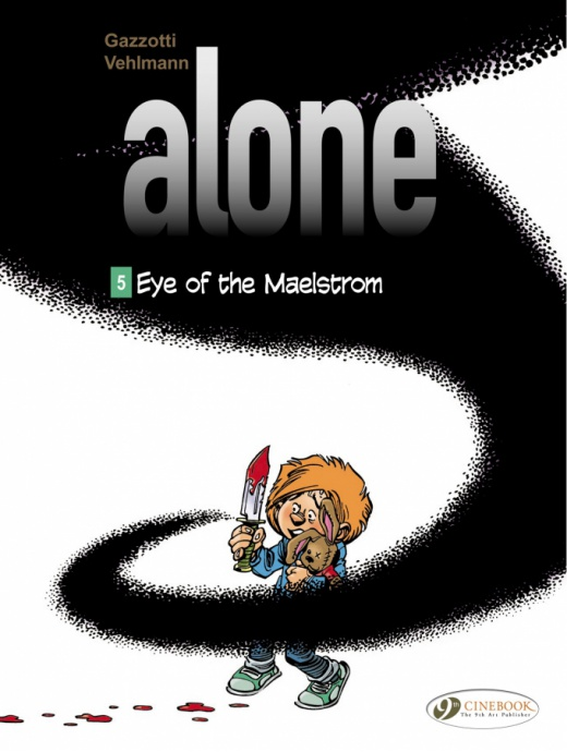 Alone 05 - Eye of the Maelstrom