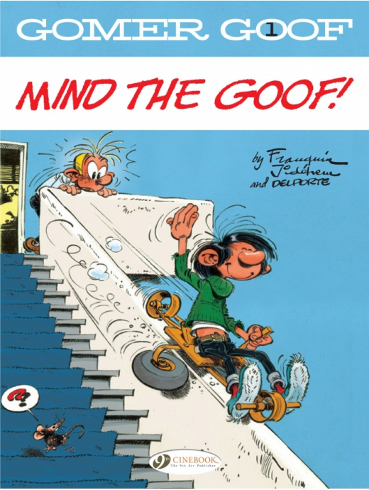 Gomer Goof 01 - Mind the Goof!