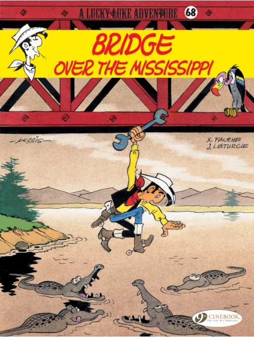 Lucky Luke 68 - Bridge Over the Mississippi