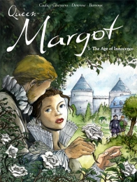 Queen Margot 1 - The age of innocence