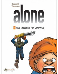 Alone 10 - The Machine For Undying