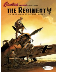 The Regiment - The True Story of the SAS Book 1