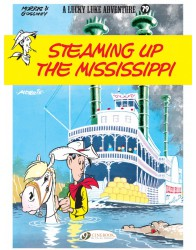 Lucky Luke 79 - Steaming Up the Mississippi