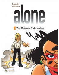 Alone 12 - The Rebels of Neosalem