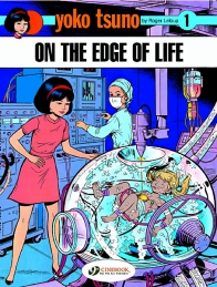 Yoko Tsuno 01- On the Edge of Life