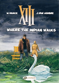 XIII 02 - Where the Indian Walks