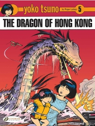 Yoko Tsuno 05 - The Dragon of Hong Kong