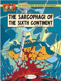 Blake & Mortimer 10 - The Sarcophagi of the Sixth Continent Pt2
