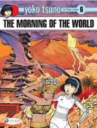 Yoko Tsuno 06 - The Morning of the World