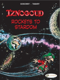 08 - Iznogoud Rockets to Stardom