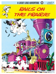 Lucky Luke 32 - Rails on the Prairie