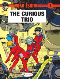 Yoko Tsuno 07 - The Curious Trio