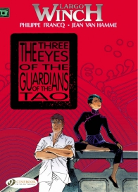 Largo Winch 11 - The Three Eyes of the Guardians of the Tao