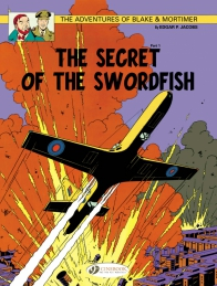 Blake & Mortimer 15 - The Secret of the Sworfish Part 1