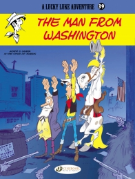 Lucky Luke 39 - The Man from Washington