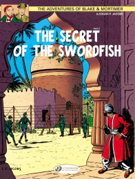 Blake & Mortimer 16 - The Secret of the Sworfish Part 2