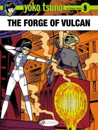 Yoko Tsuno 09 - The Forge of Vulcan