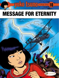 Yoko Tsuno 10 - Message for Eternity