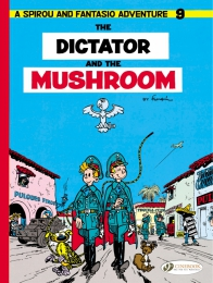 Spirou & Fantasio 09 - The Dictator and the Mushroom