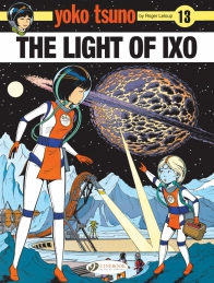 Yoko Tsuno 13 - The Light of Ixo