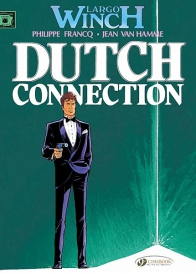 Largo Winch 03 - Dutch Connection