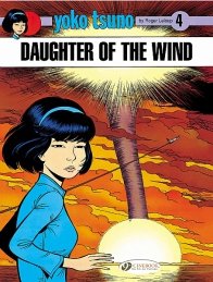 Yoko Tsuno 04 - Daughter of the Wind