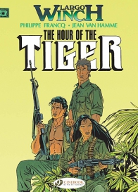 Largo Winch 04 - The Hour of the Tiger