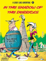 Lucky Luke 05 - In the Shadow of the Derricks