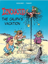 Iznogoud 02 - The Caliph's Vacation