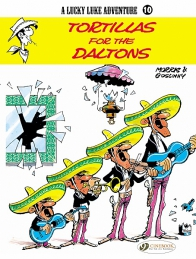 Lucky Luke 10 - Tortillas for the Daltons