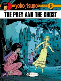 Yoko Tsuno 03 - The Prey and the Ghost