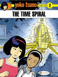 Yoko Tsuno 02 - The Time Spiral